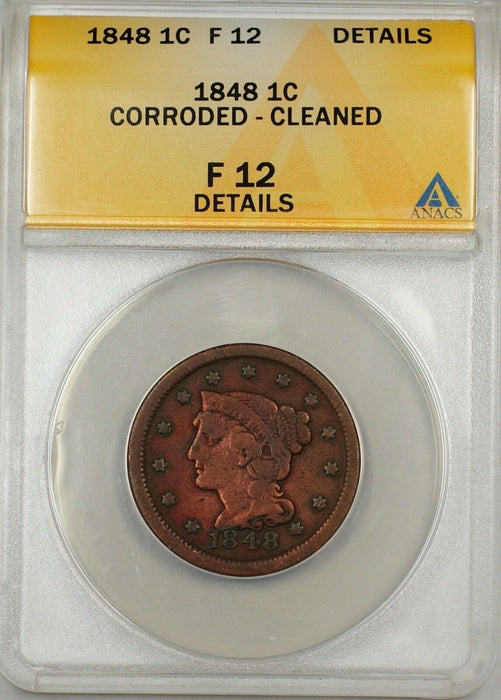 1848 Large Cent 1c Coin ANACS F-12 Details Corroded-Cleaned