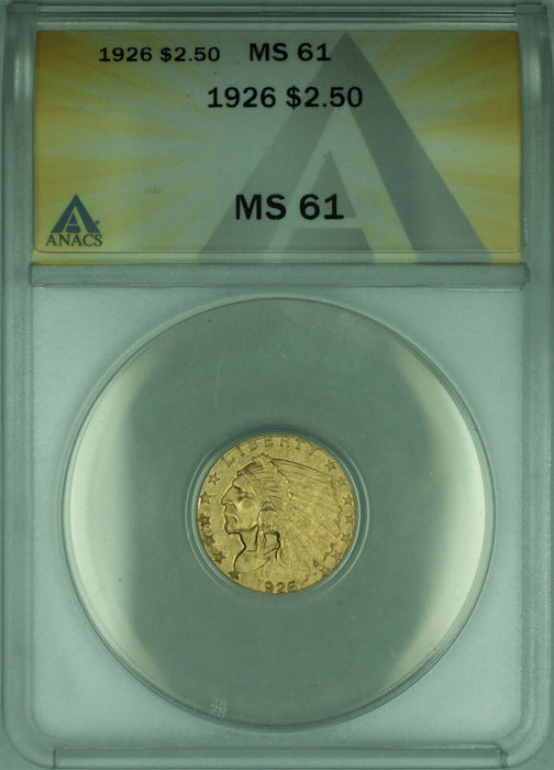 1926 Indian Quarter Eagle $2.50 Gold Coin ANACS MS-61