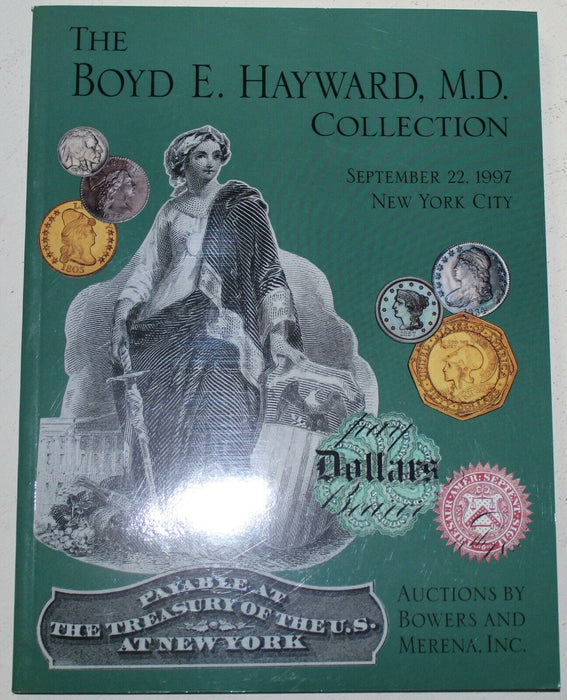 Boyd E. Hayward M.D. Collection Bowers & Merena Auction Catalog 1997 NY  WW3MM