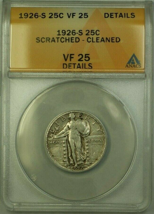 1926-S Standing Liberty Quarter 25c Coin ANACS VF-25 Cleaned Scratch(Better)(WW)