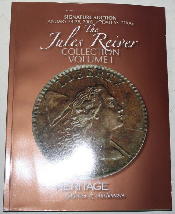 Jules Reiver Collection Vol 1 2006 Texas Heritage Signature Auction Catalog WW4Q
