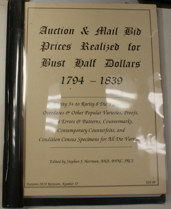 2010 #37 S. J. Herrman Auction & Mail Bid Prices Realized for R4-R8 Bust Halves