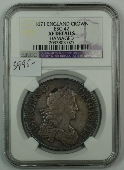 1671 England Silver Crown Coin ESC-42 NGC XF Details Damaged AKR