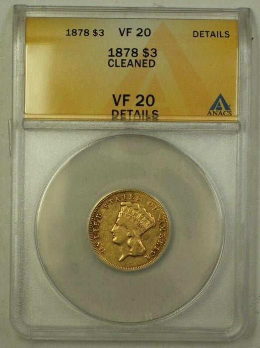 1878 US Indian Head $3 Gold Coin ANACS VF-20 Details Cleaned