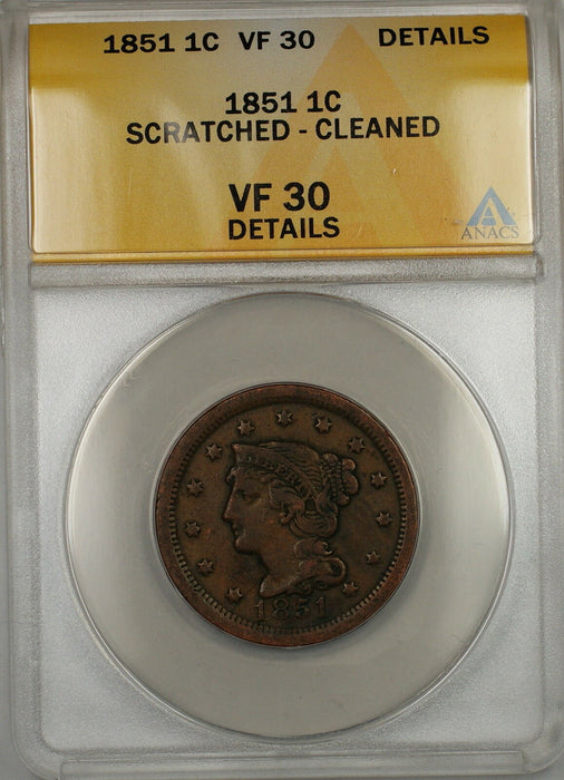 1851 Braided Hair Large Cent 1c Coin ANACS VF-30 Details Scratched-Cleaned