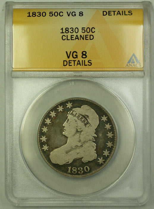 1830 Bust Half Dollar 50c Silver Coin ANACS VG-8 Details
