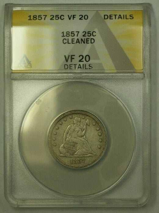 1857 Seated Liberty Quarter ANACS VF-20 Details Cleaned