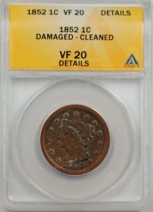 1852 Large Cent 1c Coin ANACS VF 20 Details Damaged-Cleaned