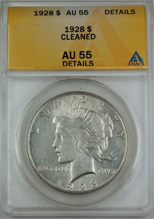 1928 Peace Silver Dollar Coin, ANACS AU-55 Details - Cleaned