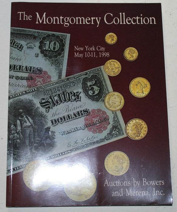 1998 Montgomery Collection  Bowers & Merena Auction Catalog New York  WW3JJ