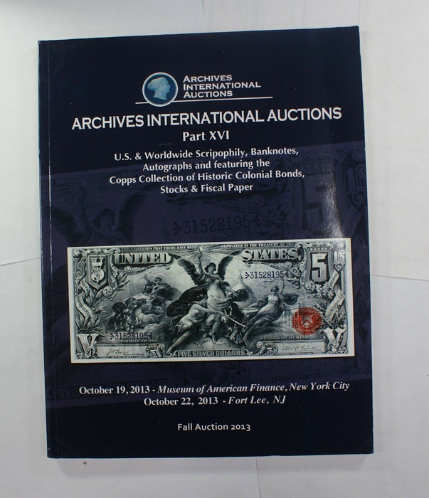 10/22/13 NYC/NJ US &World Banknotes Part XVI Archives INTL Auction Catalog A235