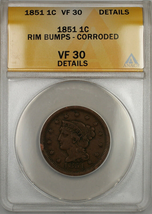1851 Braided Hair Large Cent 1c Coin ANACS VF-30 Details Rim Bumps-Corroded