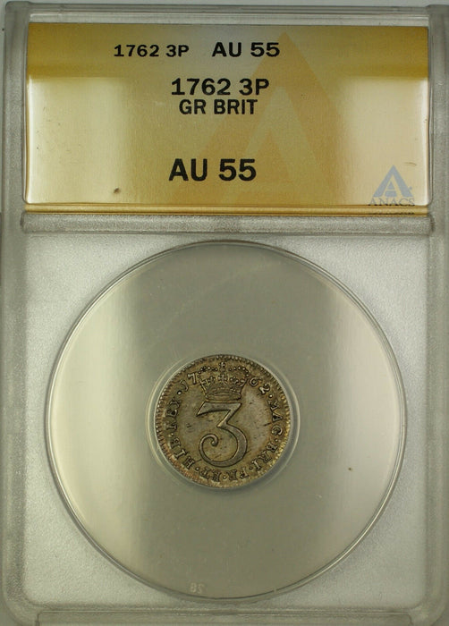 1762 Great Britain Silver Threepence 3P Coin ANACS AU-55