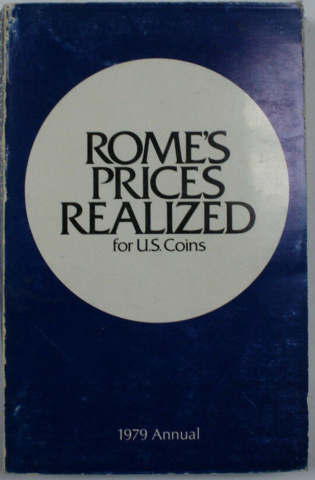Rome's Prices Realized for U.S. Coins, 1979 Annual