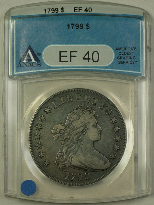 1799 Draped Bust Silver Dollar $1 Coin ANACS EF-40