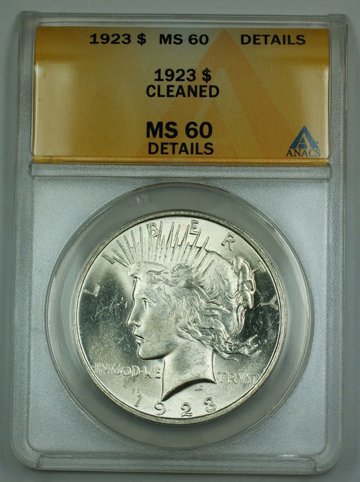 1923 Silver Peace Dollar Coin $1 ANACS MS-60 Details Cleaned AKR