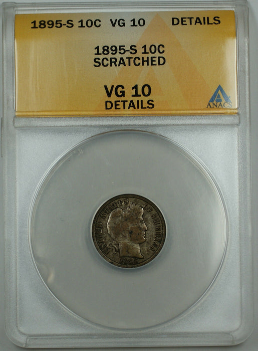 1895-S Barber Silver Dime 10c, ANACS VG-10 Details, Nearly Fine, Pleasing Coin