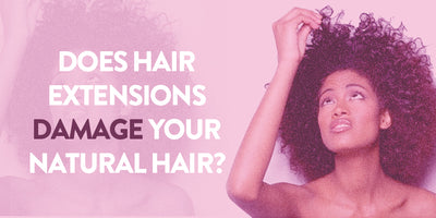 Does wearing hair extensions damage natural hair?