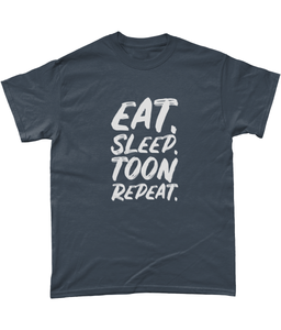 Eat. Sleep. Toon. Repeat.