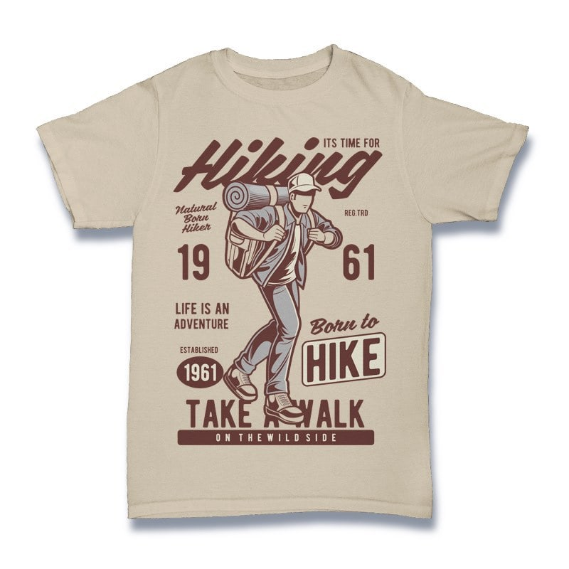 Its Time For Hiking T-shirt - outdoorposto