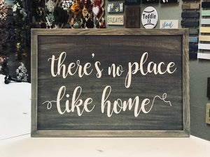 "36"" x 24"" Large Framed Sign - There's no place like home (or a saying of your choice)   Please enter the background, frame and letter color in the customization field."