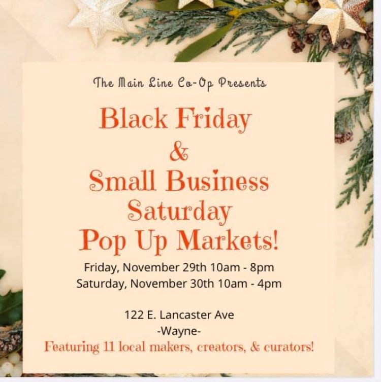 Main Line Pop Up Black Friday & Small Business Saturday Holiday Markets