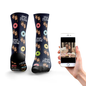 Donut What I'd Do Without You Socks