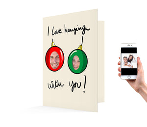 "Bauble ""Hanging with you"" Christmas Card"