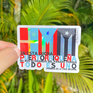 Sticker con frase de Dominga De La Cruz Becerril fue una obrera ponceña que corrió hacia el tiroteo durante la Masacre De Ponce para evitar que la bandera de Puerto Rico. | Holographic Sticker with quote from Ponce Massacre and black Puerto Rican heroine, Dominga De La Cruz