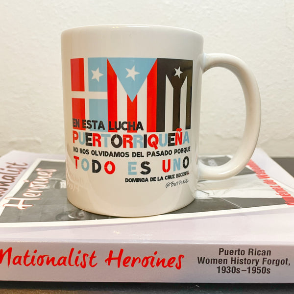 Taza de café con frase de Dominga De La Cruz Becerril fue una obrera ponceña que corrió hacia el tiroteo durante la Masacre De Ponce para evitar que la bandera de Puerto Rico. | Coffee mug with quote from Ponce Massacre and black Puerto Rican heroine, Dominga De La Cruz
