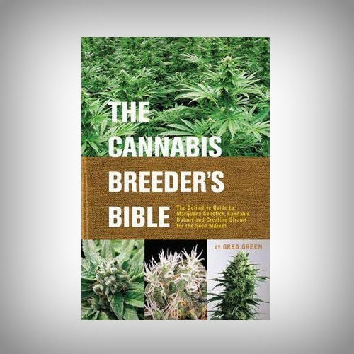 Cannabis Breeder's Bible