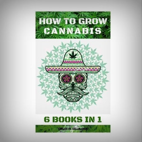 How to Grow Cannabis