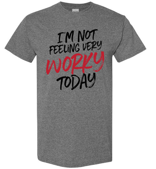 No Worky Tee