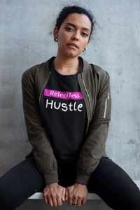 Relentless Hustle Tee