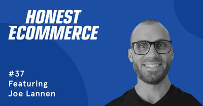 Ep. 37 - How to Properly Optimize Your Shopify Store and Outside-the-box Automation Ideas with Joe Lannen
