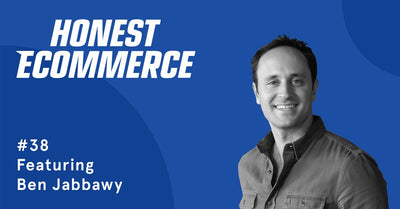 Ep. 38 - Email Marketing is the foundation of a successful ecommerce store with Ben Jabbawy
