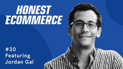 Ep. 30 - Optimizing Checkout for Higher Conversion & Optimizing Funnel for Higher Average Order Value with Jordan Gal
