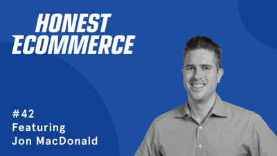 Ep. 42 - The importance of different and unusual perspectives for a conversion rate optimized online store with Jon MacDonald