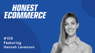 Ep. 105 - 5 Psychological Principles For Your Store in This New Normal with Hannah Levenson