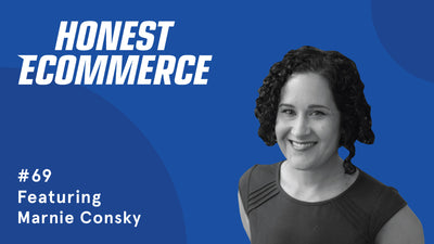 Ep. 69 - Authenticity: Being True To Yourself As An Entrepreneur Brings Success with Marnie Consky