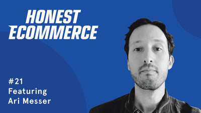 Ep. 21 - How to Track Shopify Sales & Marketing (in a Way That is Accurate & Useful) with Ari Messer