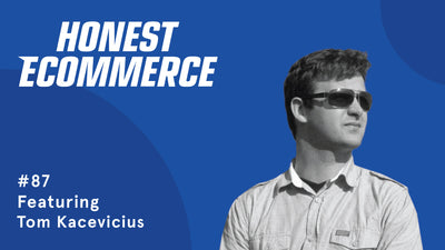 Ep. 87 - Bad-Fit Customers Hurt Your Retargeting Efforts with Tom Kacevicius