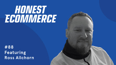 "Ep. 88 - The ""Secret Sauce"" of Online Stores with Ross Allchorn"