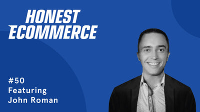 Ep. 50 - Diversifying Lead Sources, Subscription Boxes, and Battling Customer Churn with John Roman