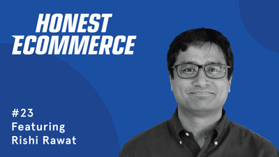 Ep. 23 - Buyer Psychology, Why Buyers Shop The Way They Do, & How to Nudge Them with Rishi Rawat