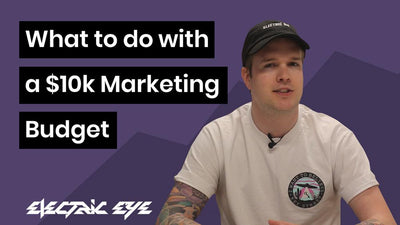 What to do with a $10k Marketing Budget