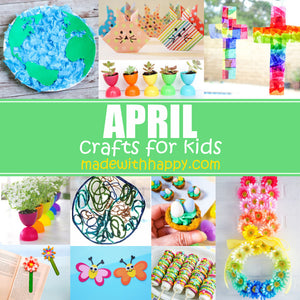 April Crafts For Kids - 20 Crafts and Printables