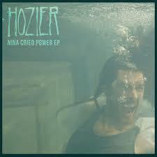Hozier - Nina Cried Power [Sale]