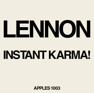 "Lennon/Ono with the Plastic Ono Band - Instant Karma! (2020 Ultimate Mixes) [7""]"