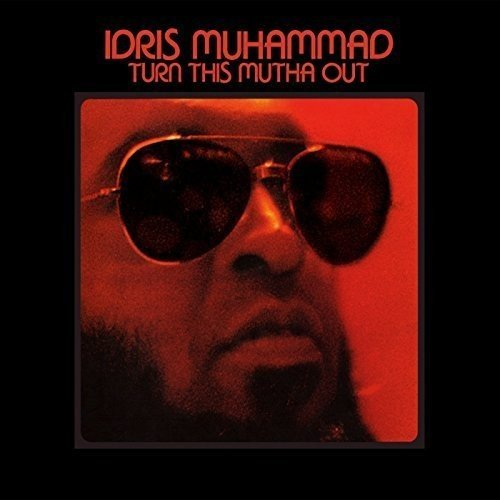 Idris Muhammad - Turn This Mutha Out [LP]